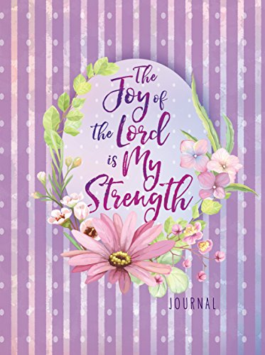 9781424554072: The Joy of the Lord Is My Strength Journal