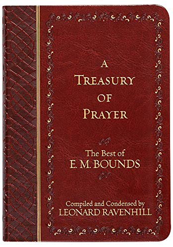 9781424554744: A Treasury of Prayer: The Best of E.M. Bounds