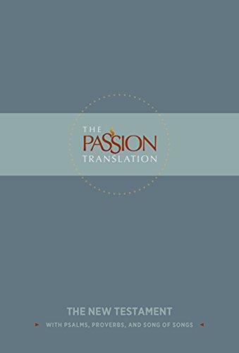 The Passion Translation New Testament - Slate