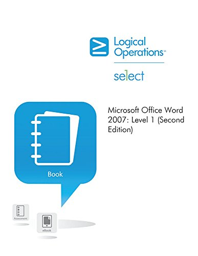 9781424606160: Element K Microsoft Office Word 2007 Level 1 (Second Edition) Instructor's Edition (Microsoft Certified Approved Courseware)