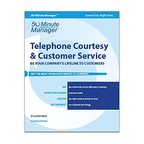 9781424623051: Telephone Courtesy & Customer Service   50-Minute Manager Series