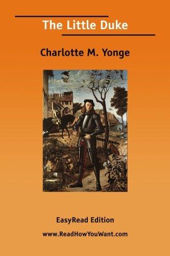 The Little Duke (9781425002695) by Charlotte M. Yonge