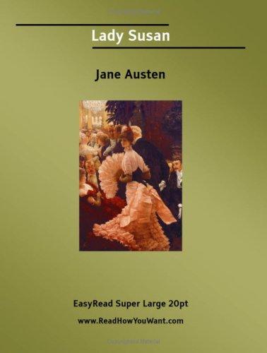 9781425003395: Lady Susan (EasyRead Super Large 20pt Edition)