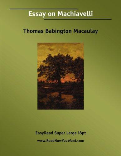 9781425003685: Essay on Machiavelli