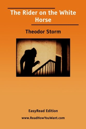 The Rider on the White Horse (1425004407) by Theodor Storm