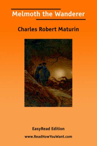 9781425005870: Melmoth the Wanderer: Easyread Edition