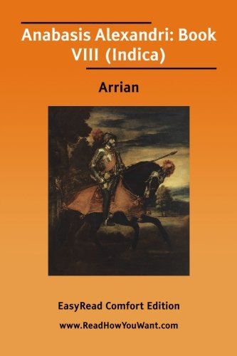 9781425006099: Anabasis Alexandri: Book VIII (Indica)