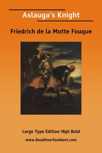 9781425007355: Aslauga's Knight