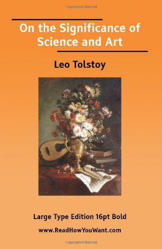 9781425008512: On the Significance of Science and Art (EasyRead Large Bold Edition)