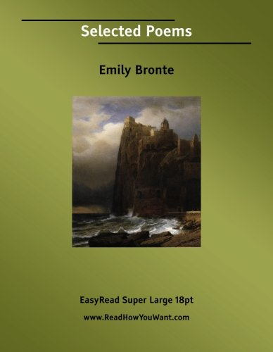 9781425010706: Selected Poems [EasyRead Super Large 18pt Edition]