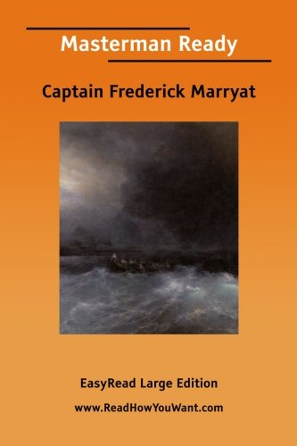 Masterman Ready (9781425014858) by Captain Frederick Marryat