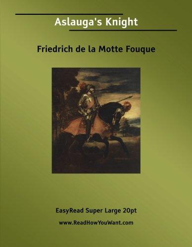 9781425016395: Aslauga's Knight