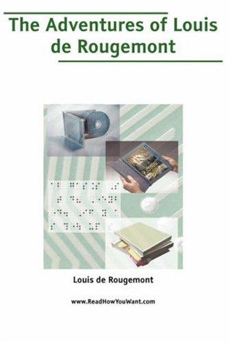 9781425016548: Adventures of Louis de Rougemont, The (Large Print)