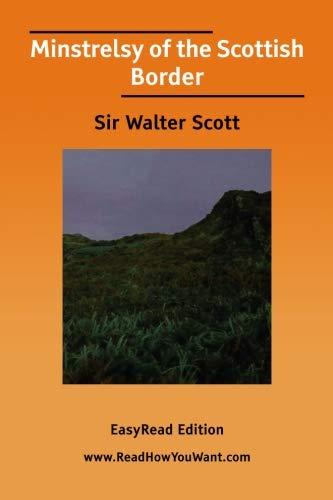 9781425029173: Minstrelsy of the Scottish Border