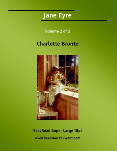 9781425030056: Jane Eyre Volume 2 of 2 [EasyRead Super Large 18pt Edition]