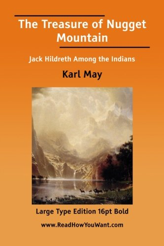 The Treasure of Nugget Mountain: Karl May
