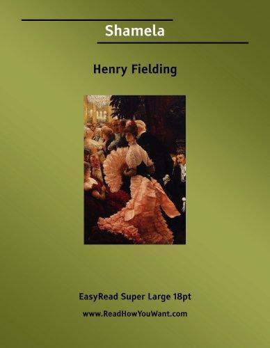 Shamela [EasyRead Super Large 18pt Edition]: Henry Fielding