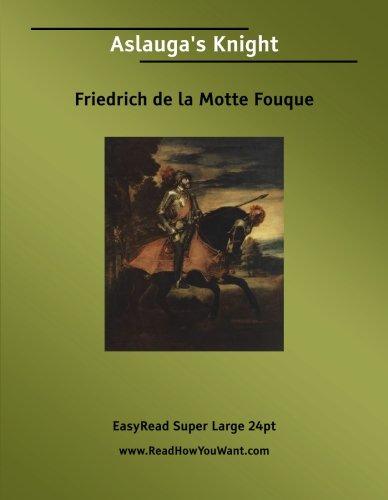 9781425043612: Aslauga's Knight