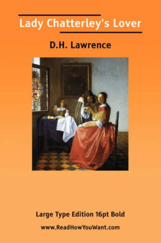 9781425046019: Lady Chatterley's Lover (Large Print)