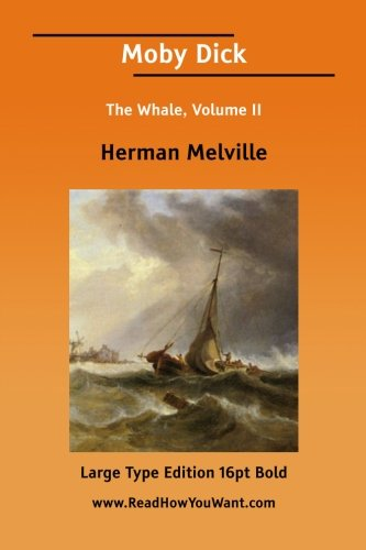 9781425046590: 2: Moby Dick The Whale, Volume II