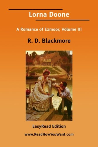 3: Lorna Doone (1425047408) by R. D. Blackmore