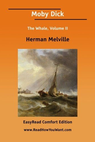 9781425048662: Moby Dick The Whale, Volume II [EasyRead Comfort Edition]: 2