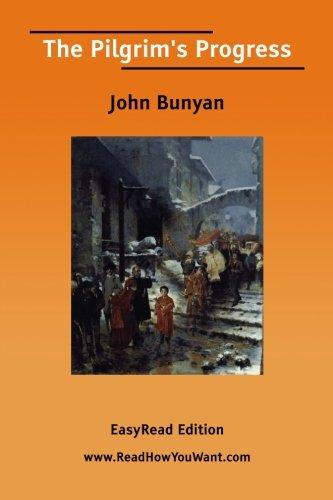 The Pilgrim's Progress [EasyRead Edition] (9781425050344) by John Bunyan