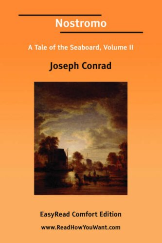 9781425050856: Nostromo A Tale of the Seaboard, Volume II [EasyRead Comfort Edition]: 2