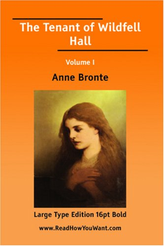 9781425052515: The Tenant of Wildfell Hall Volume I (Large Print)