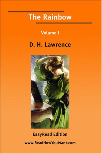 The Rainbow Volume I [EasyRead Edition] (1425053491) by D. H. Lawrence