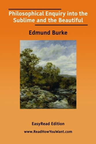 9781425055622: Philosophical Enquiry into the Sublime and the Beautiful [EasyRead Edition]