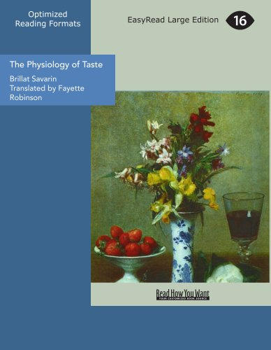 9781425056483: The Physiology of Taste: Translated by Fayette Robinson