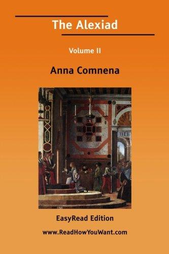 9781425058708: The Alexiad Volume II [EasyRead Edition]: 2