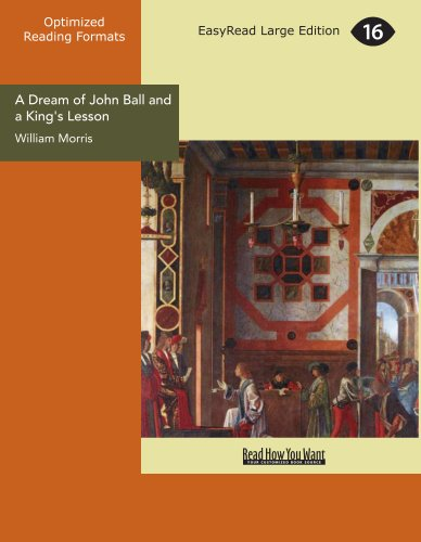 A Dream of John Ball and a King's Lesson (1425071619) by Morris, William