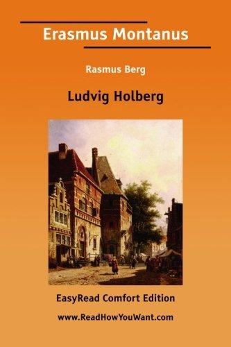 9781425074371: Erasmus Montanus Rasmus Berg [EasyRead Comfort Edition]