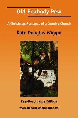 Old Peabody Pew (9781425081416) by Kate Douglas Wiggin