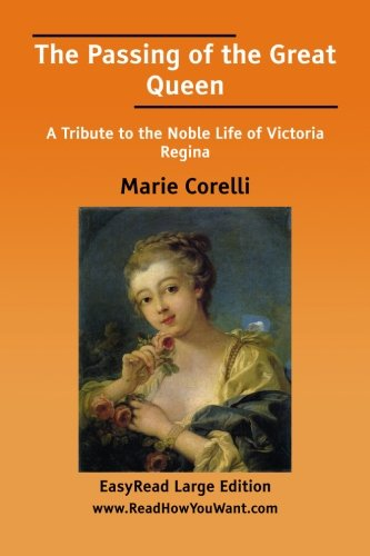 The Passing of the Great Queen (1425081851) by Marie Corelli