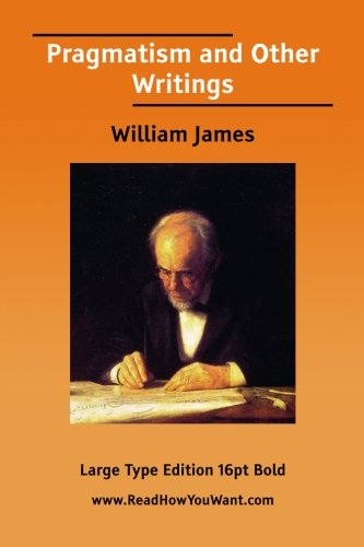 9781425090395: Pragmatism and Other Writings