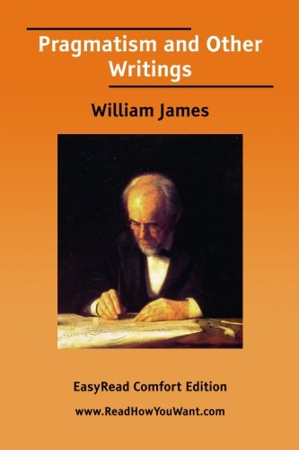9781425091019: Pragmatism and Other Writings