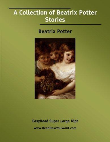 A Collection of Beatrix Potter Stories: Beatrix Potter
