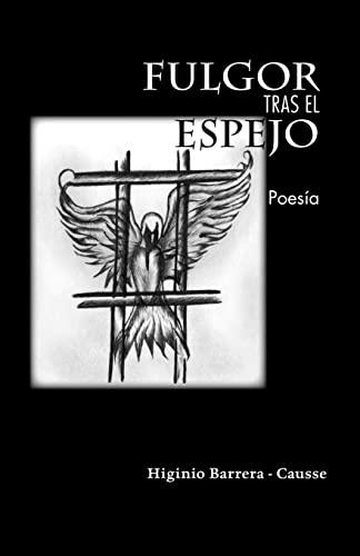 9781425100582: Fulgor Tras el Espejo (Spanish Edition)