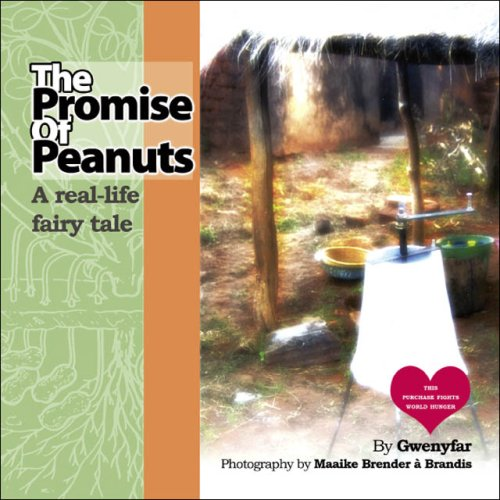 9781425100858: The Promise of Peanuts: A real-life fairy tale