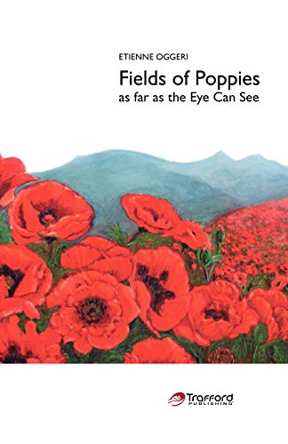 9781425101374: Fields of Poppies: As Far as the Eye Can See