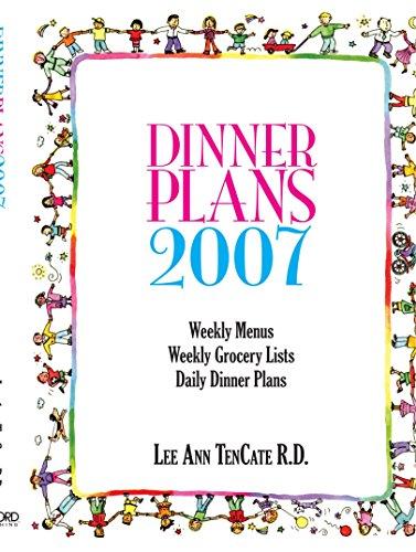 9781425101404: Dinner Plans 2007: Weekly Menus, Weekly Grocery Lists, Daily Dinner Plans