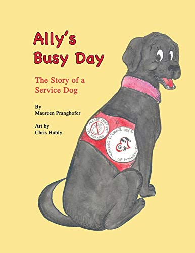 9781425102012: Ally's Busy Day: The Story of a Service Dog