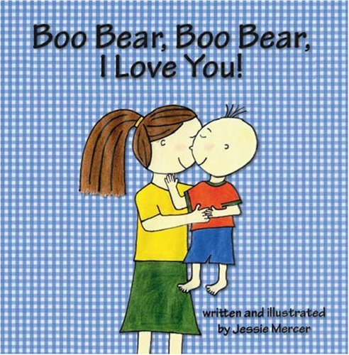 9781425102340: Boo Bear, Boo Bear, I Love You!
