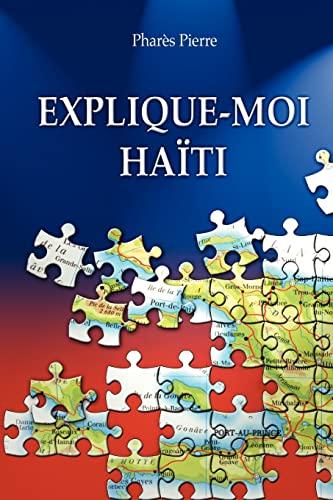 9781425102425: Explique-Moi Haïti