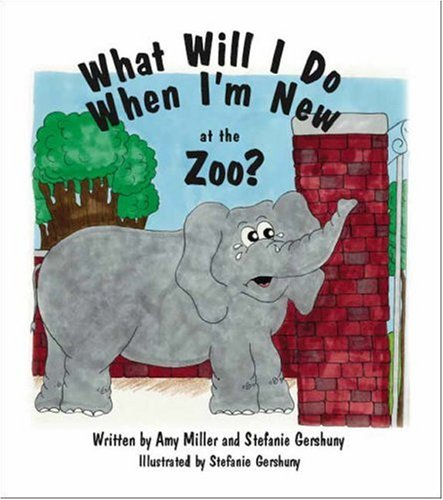 9781425102715: What Will I Do When I'm New At the Zoo?