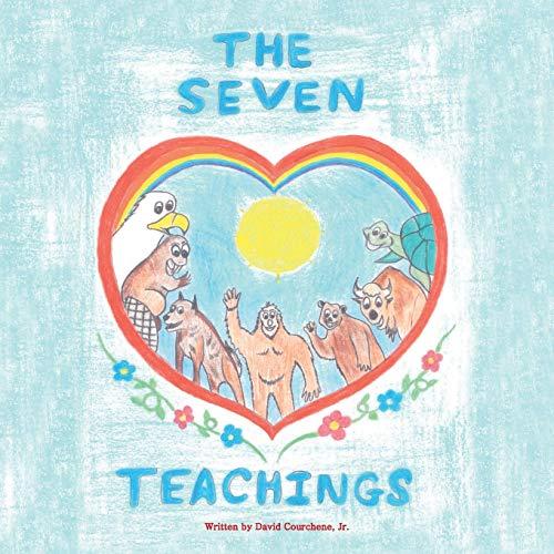 The Seven Teachings: Courchene, David
