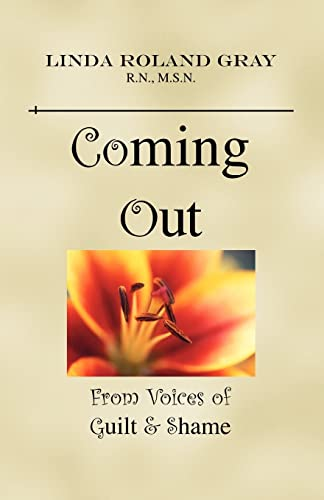 Coming Out from Voices of Guilt and: Linda Roland-Gray